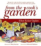 From the Cook's Garden: Recipes for Cooks…