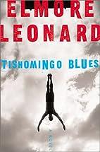 Tishomingo blues by Elmore Leonard
