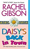 Gibson, Rachel: Daisy&#39;s Back in Town