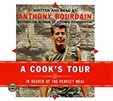 Bourdain, Anthony: Cook's Tour CD, A