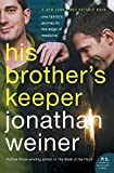 Weiner, Jonathan: His Brother's Keeper: One Family's Journey To The Edge Of Medicine