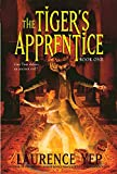 Yep, Laurence: The Tiger's Apprentice: Book One