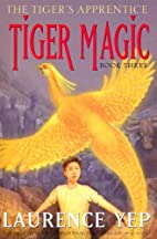 Tiger Magic by Laurence Yep