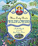 Appelt, Kathi: Miss Lady Bird's Wildflowers: How a First Lady Changed America