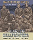 Myers, Walter Dean: The Harlem Hellfighters: When Pride Met Courage