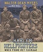 The Harlem Hellfighters: When Pride Met…