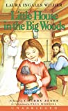 Wilder, Laura Ingalls: Little House In The Big Woods (Little House-the Laura Years)