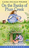 Laura Ingalls Wilder: On the Banks of Plum Creek (Little House the Laura Years)