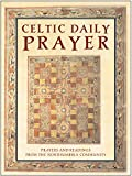Northumbria Community: Celtic Daily Prayer: Prayers and Readings from the Northumbria Community