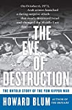 Blum, Howard: The Eve of Destruction: The Untold Story of the Yom Kippur War