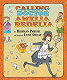 Parish, Herman: Calling Doctor Amelia Bedelia