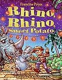 Prose, Francine: Rhino, Rhino, Sweet Potato