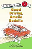 Parish, Herman: Good Driving, Amelia Bedelia