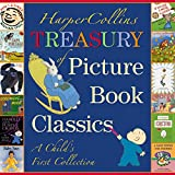 Autbrown, Margaret Wise: HarperCollins Treasury of Picture Book Classics