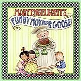 Engelbreit, Mary: Mary Engelbreit's Funny Mother Goose