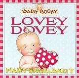 Engelbreit, Mary: Baby Booky: Lovey Dovey