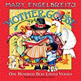 Engelbreit, Mary: Mary Engelbreit's Mother Goose: 100 Best-loved Verses