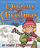 Mary Engelbreit: Queen of Christmas (Ann Estelle Stories)