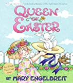 Queen of Easter (Ann Estelle Stories) by…