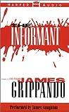 Grippando, James: Informant, The (Low Price)