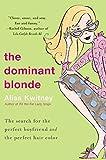 Kwitney, Alisa: The Dominant Blonde