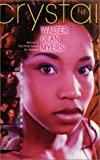 Myers, Walter Dean: Crystal