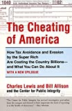 Lewis, Charles: The Cheating of America: How Tax Avoidance and Evasion by the Super Rich Are Costing the Country Billions, and What You Can Do About It