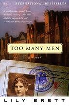 Too Many Men: A Novel by Lily Brett