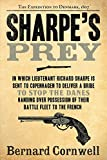 Cornwell, Bernard: Sharpe&#39;s Prey :Richard Sharpe and the Expedition to Copenhagen, 1807