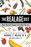 LA Puma, John: The Realage Diet: Make Yourself Younger With What You Eat