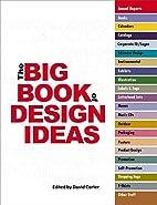 The Big Book of Design Ideas by David E.…