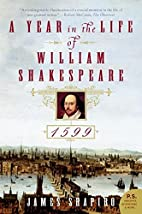 A Year in the Life of William Shakespeare:…