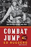 Ruggero, Ed: Combat Jump: The Young Men Who Led the Assault into Fortress Europe, July 1943