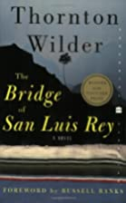 The Bridge of San Luis Rey by Thornton…