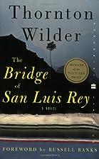 The Bridge of San Luis Rey by Thornton…