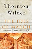Wilder, Thornton: The Ides of March