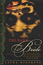 The Dark Bride by Laura Restrepo