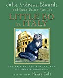 Julie Andrews Edwards: Little Bo in Italy: The Continued Adventures of Bonnie Boadicea
