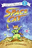 Cushman, Doug: Space Cat (I Can Read Book 1)