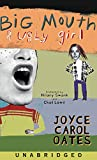 Oates, Joyce Carol: Big Mouth & Ugly Girl