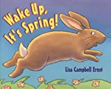 Ernst, Lisa Campbell: Wake Up, It's Spring!