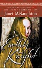 An Earthly Knight by Janet McNaughton