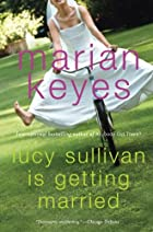 Lucy Sullivan is Getting Married by Marian…