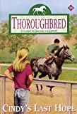 Campbell, Joanna: Cindy's Last Hope (Thoroughbred, No. 54)
