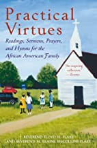 Practical Virtues: Readings, Sermons,…