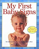 Acredolo, Linda: My First Baby Signs