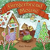 Bratun, Katy: Gingerbread Mouse