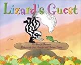 Shannon, George: Lizard's Guest (Junior Library Guild Selection)