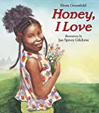 Greenfield, Eloise: Honey, I Love