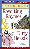 Dahl, Roald: Revolting Rhymes and Dirty Beasts